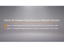 Demos for CloudCampus Network Solution