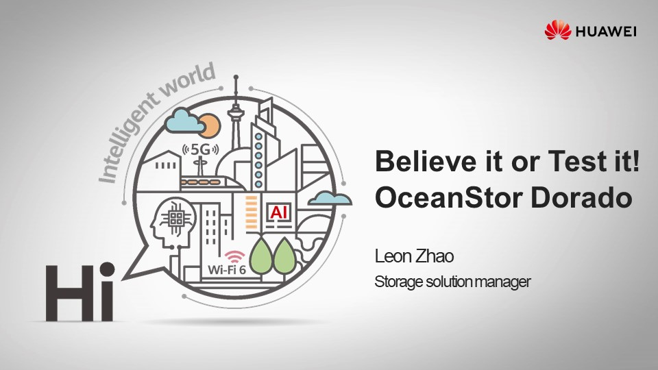 TechTalks: Believe it or Test it! OceanStor Dorado