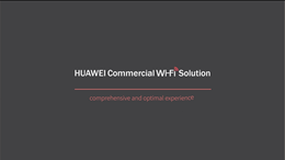 Huawei Commercial Wi-Fi Solution